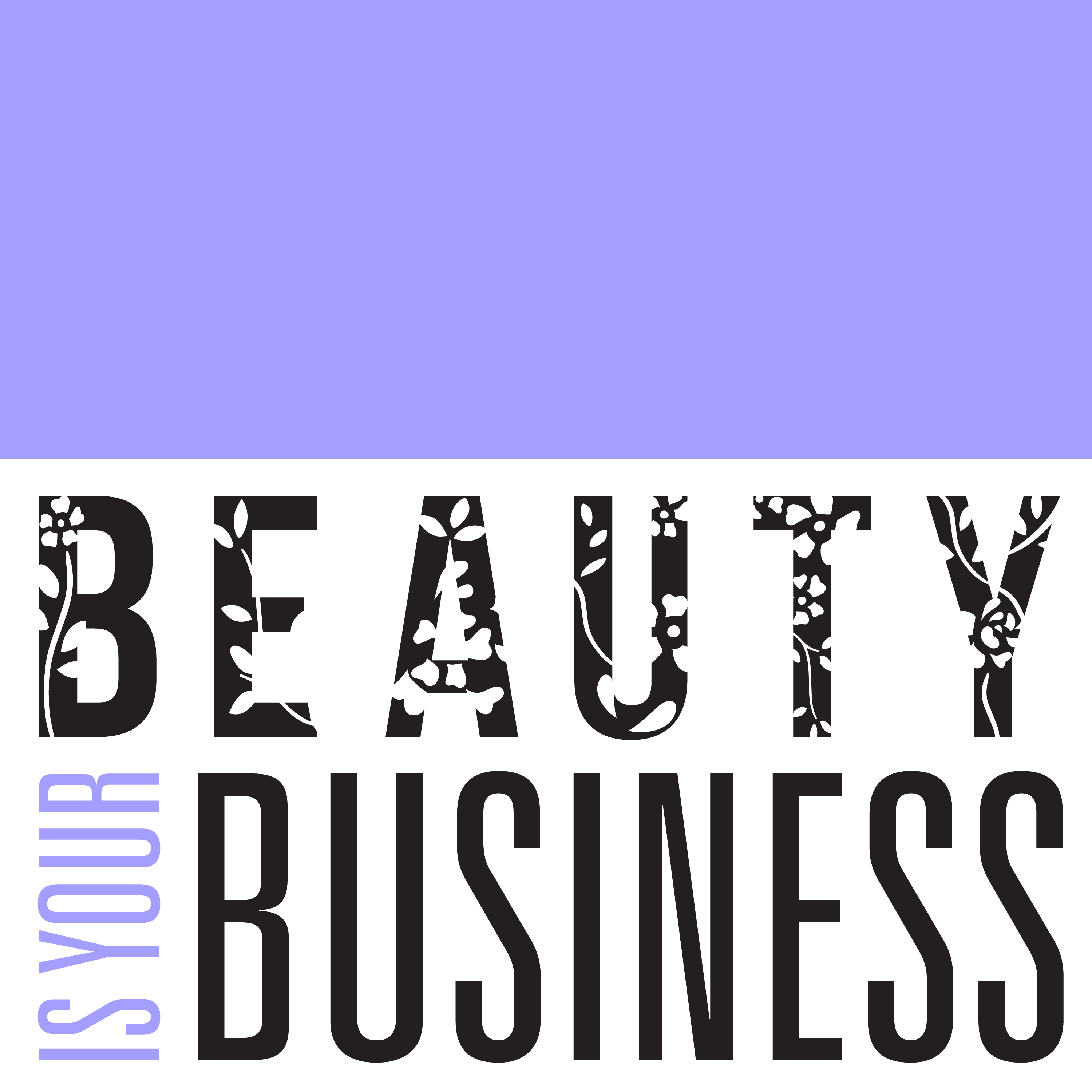 Beauty Is Your Business